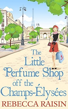 The Little Perfume Shop off the Champs-Elysees by Rebecca Raisin