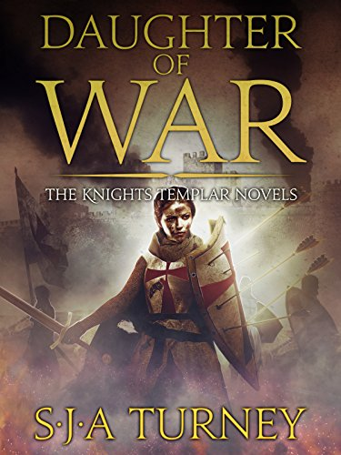 Daughter of War by S.J.A. Turney