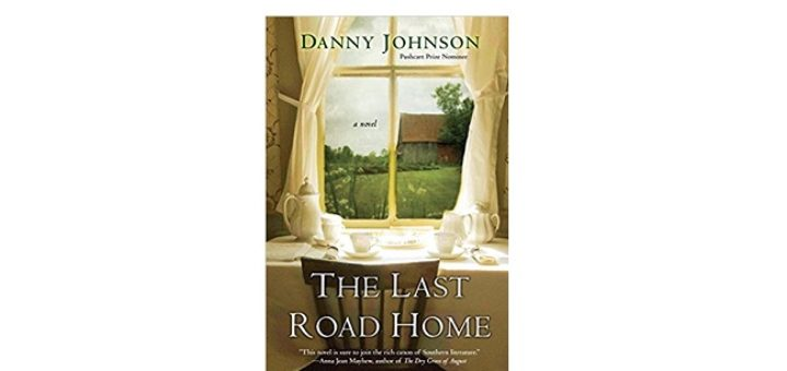 Feature Image - The Last Road Home by Danny Johnson