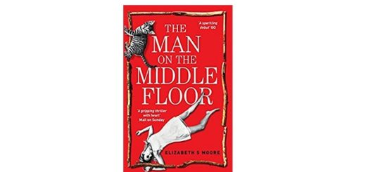 Feature Image - The Man on the Middle Floor by Elizabeth S Moore