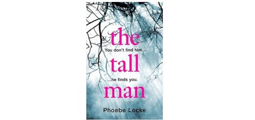 Feature Image - The Tall Man by Phoebe Locke