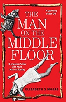The Man on the Middle Floor by Elizabeth S Moore