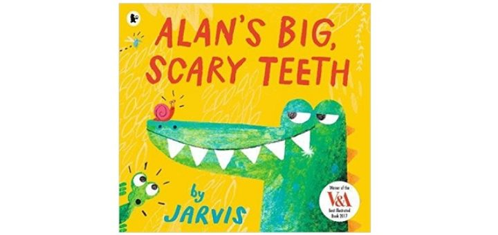 Feature Image - Alans Big Scary Teeth by Jarvis