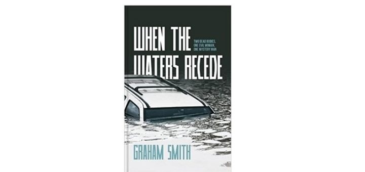 Feature Image - When the Waters Recede by Graham Smith