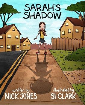 Sarahs Shadow by Nick Jones