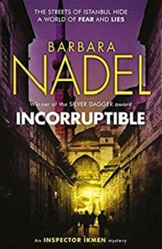 Incorruptable by Barbara Nadel