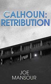 Calhoun Retribution by Joe Mansour