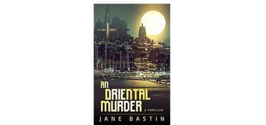 Feature Image - An Oriental Murder by Jane Bastin