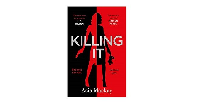 Feature Image - Killing It by Asia Mackay