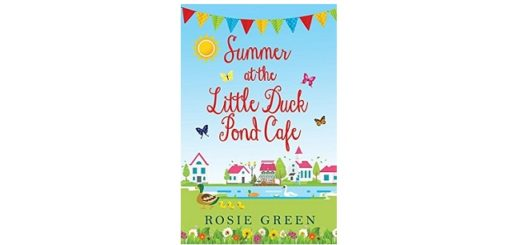 Feature Image - Summer at the Little Duck Pond Cafe by Rosie Green