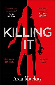 Killing It by Asia Mackay
