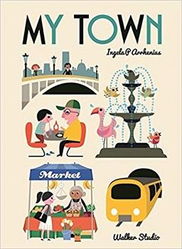 My Town by Ingela P Arrhenius