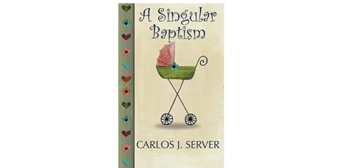 Feature Image - A Singular Baptism by Carlos J Server