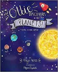 Ollie Discovers the planets by Anya Acres