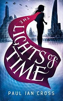 The Lights of Time by Paul Ian Cross