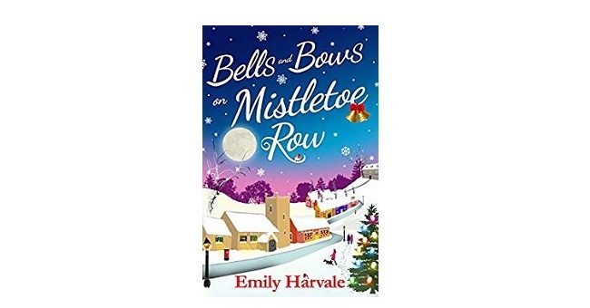 Feature Image - Bells and Bows on Mistletoe Row by Emily Harvale
