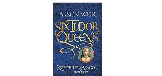 Feature Image - Six Tudor Queens book One by Alison Weir