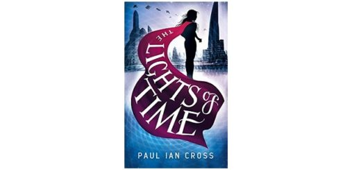 Feature Image - The Lights of Time by Paul Ian Cross