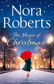 The Magic of Christmas by Nora Roberts