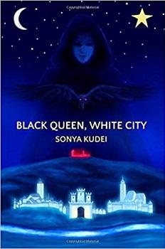 Black Queen White City by Sonya Kudei
