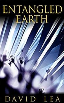 Entangled Earth by David Lea