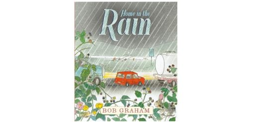 Feature Image - Home in the Rain by Bob Graham