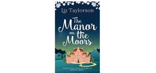 Feature Image - The Manor on the Moors by Liz Taylorson