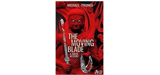 Feature Image - The Moving Blade by Michael Pronko
