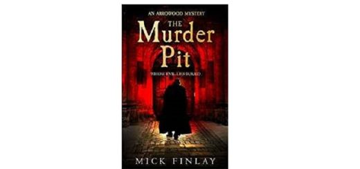 Feature Image - The Murder Pit by Mick Finlay