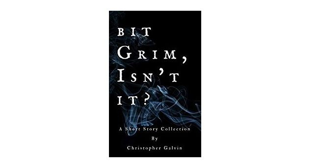 Feature image - Bit Grim Isn't It by Christopher Galvin