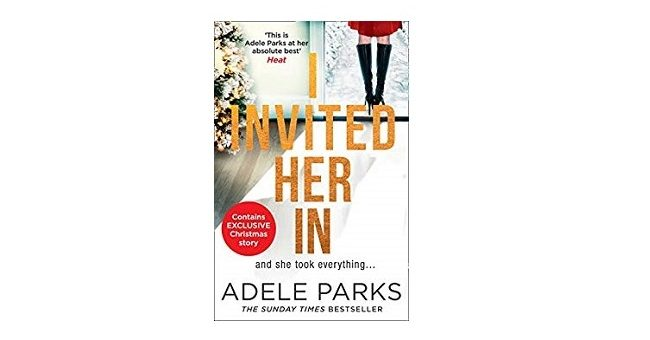 Feature image - I Invited her In by Adele Parks