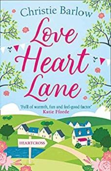 Love Heart Lane by Christie Barlow