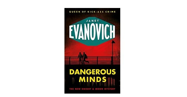 Feature Image - Dangerous Minds by Janet Evanovich