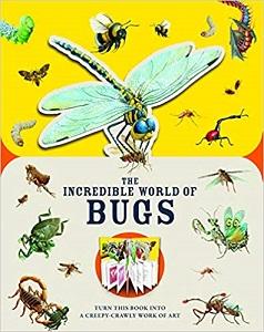 The Incredible World of Bugs