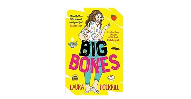 Feature Image - Big Bones by Laura Dockrill