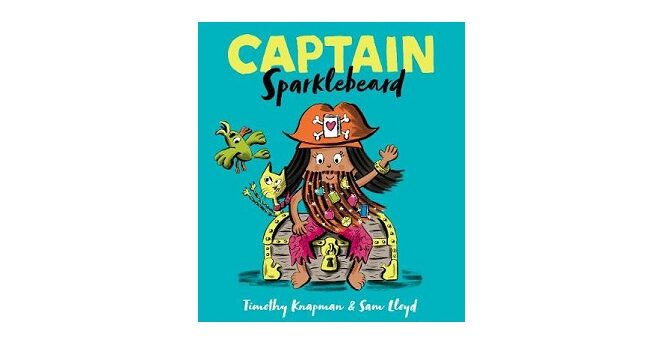 Feature Image - Captain Sparklebeard by Timothy Knapman