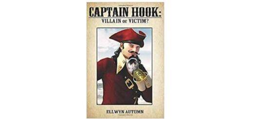 Feature Image - Captain hook Villain or Victim