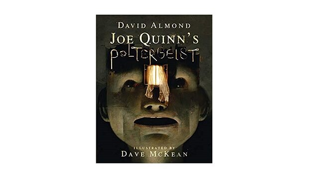 Feature Image - Joe Quinn's Poltergeist by David Almond