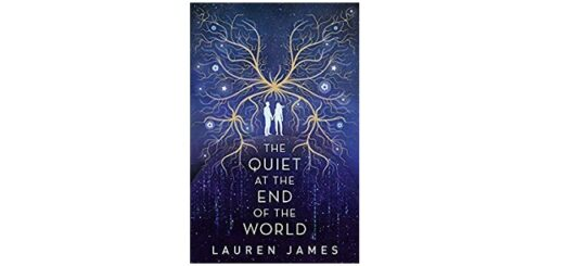 Feature Image - The Quiet at the End of the World by Lauren James