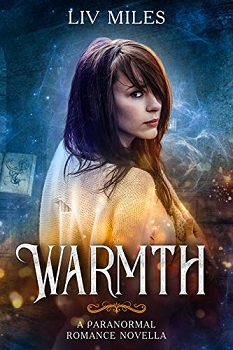 Warmth by Liv Miles