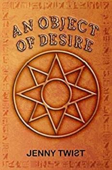 An Object of Desire by Jenny Twist