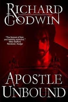 Apostle Unbound by Richard Godwin