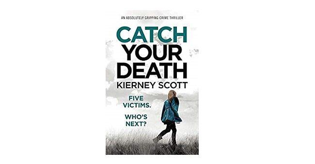 Feature Image - Catch you Death by Kierney Scott