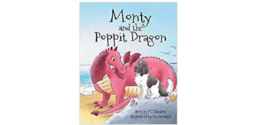 Feature Image - Monty and the Poppit Dragon by M T Sanders
