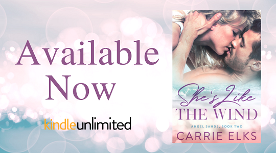 Available Now twitter She's like the Wind by Carrie Elks