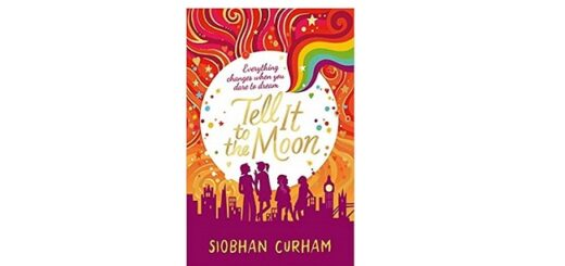 Feature Image - Tell it to the Moon by Siobhan Curham