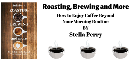 Roasting, Brewing and More by Stella Perry - Feature Image