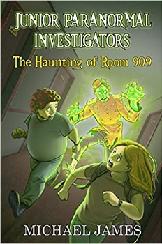 The Haunting of room 909 by Michael James