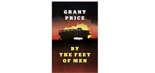 Feature Image - By the Feet of Men by Grant Price