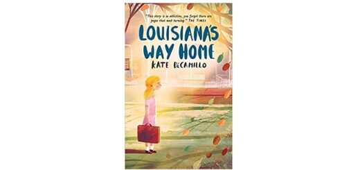 Feature Image - Louisiana's Way Home by Kate DiCamillo